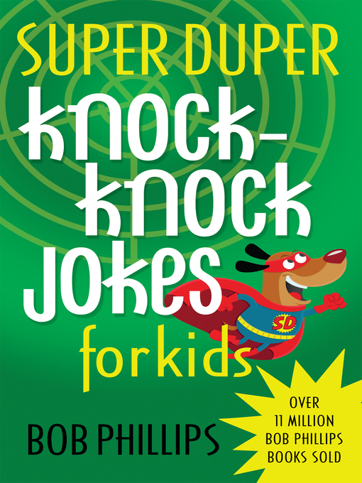 Title details for Super Duper Knock-Knock Jokes for Kids by Bob Phillips - Available