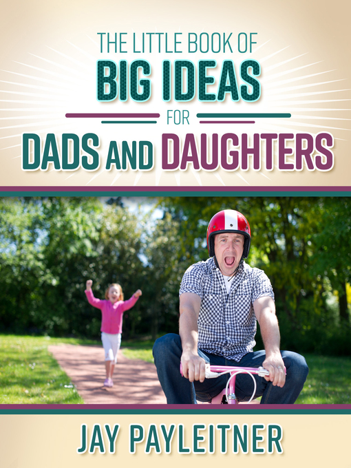 Cover of The Little Book of Big Ideas for Dads and Daughters