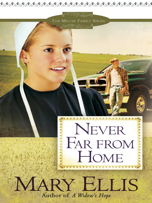 Title details for Never Far from Home by Mary Ellis - Available