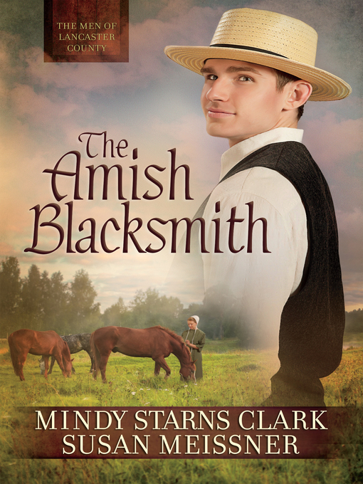 Title details for The Amish Blacksmith by Mindy Starns Clark - Wait list