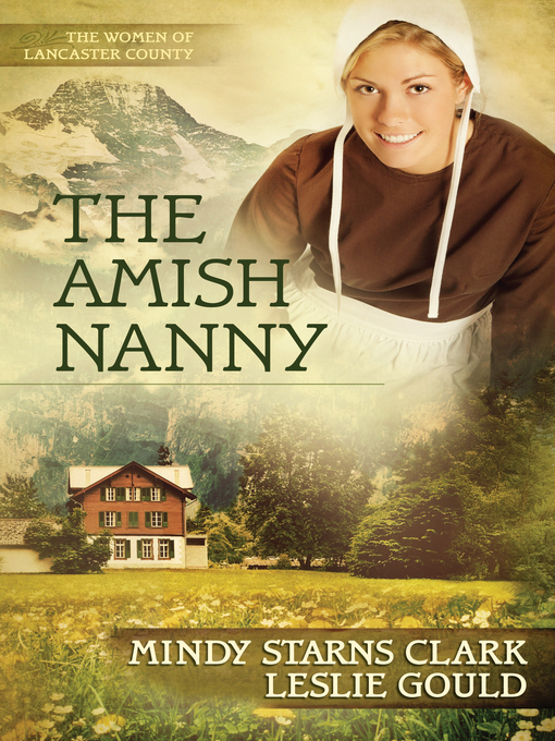Title details for The Amish Nanny by Mindy Starns Clark - Wait list