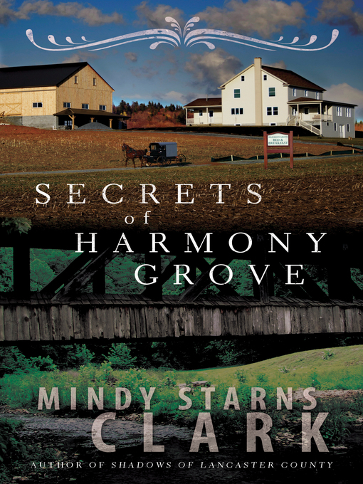 Title details for Secrets of Harmony Grove by Mindy Starns Clark - Available