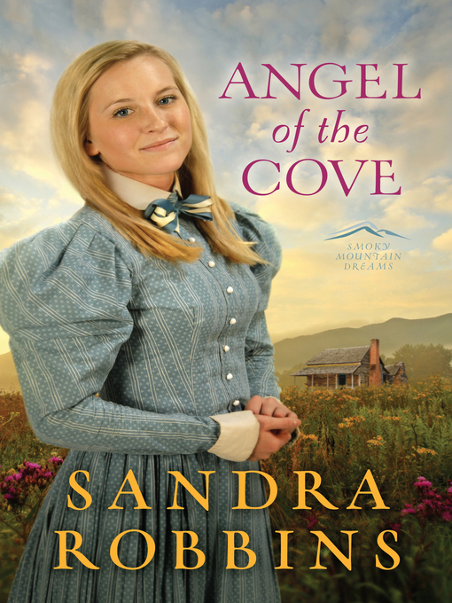 Title details for Angel of the Cove by Sandra Robbins - Wait list