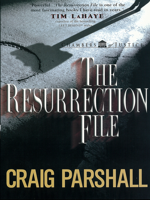 Title details for The Resurrection File by Craig Parshall - Available
