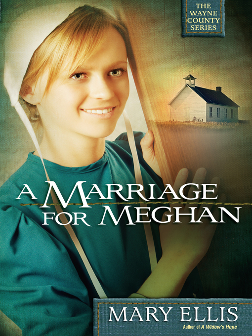 Title details for A Marriage for Meghan by Mary Ellis - Available