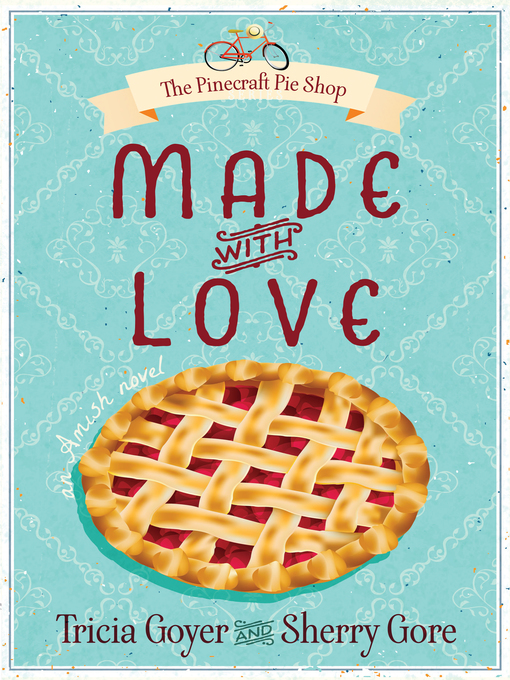 Title details for Made with Love by Tricia Goyer - Wait list