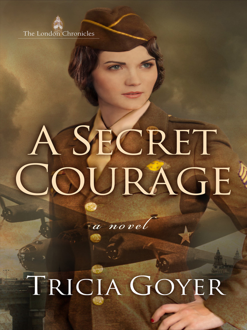Title details for A Secret Courage by Tricia Goyer - Wait list