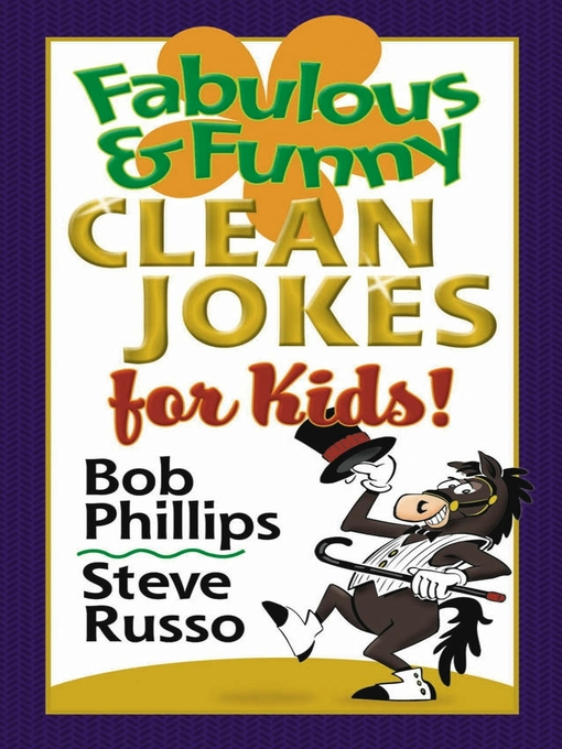 Title details for Fabulous and Funny Clean Jokes for Kids by Bob Phillips - Available