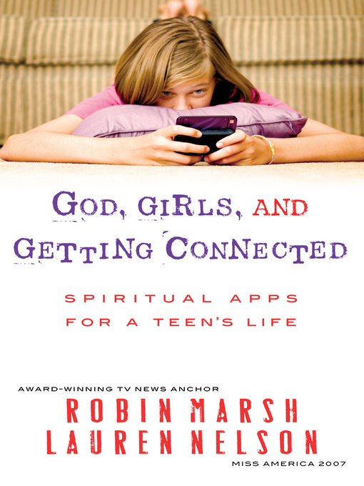 Cover of God, Girls, and Getting Connected