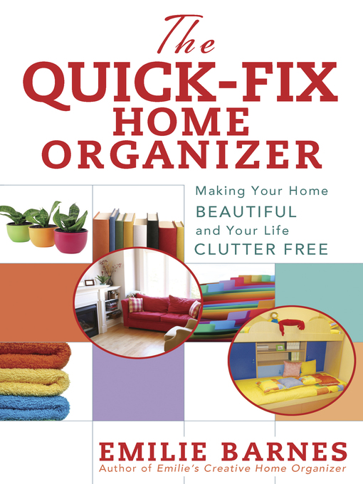 Cover of The Quick-Fix Home Organizer