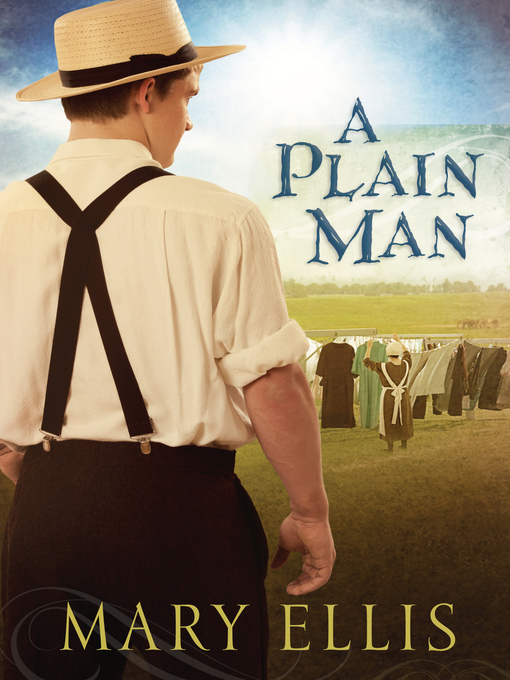 Title details for A Plain Man by Mary Ellis - Available