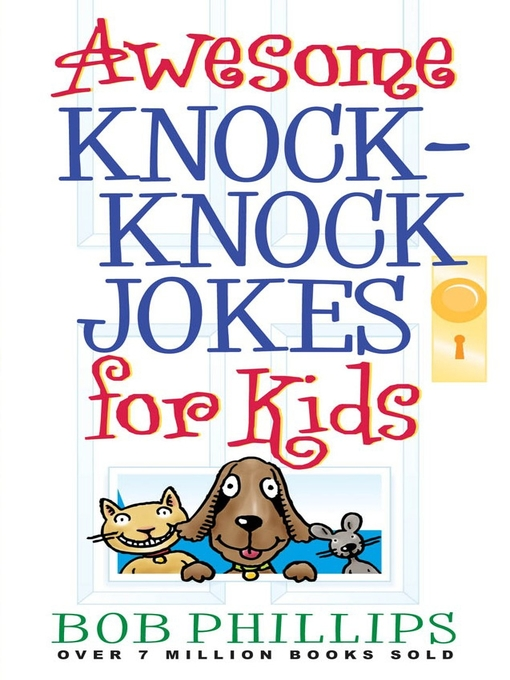 Title details for Awesome Knock-Knock Jokes for Kids by Bob Phillips - Available