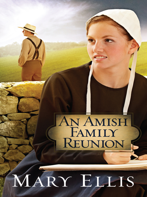 Title details for An Amish Family Reunion by Mary Ellis - Available