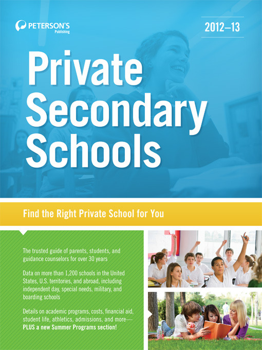 Title details for Private Secondary Schools 2012-13 by Peterson's - Available