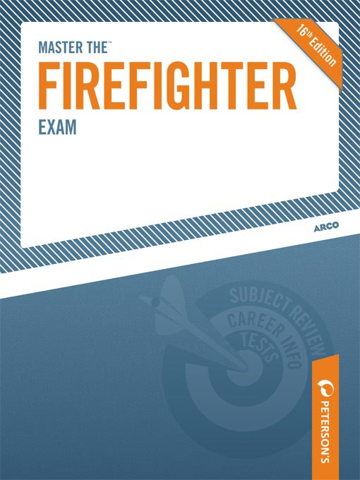 Title details for Master the Firefighter Exam by Peterson's - Available