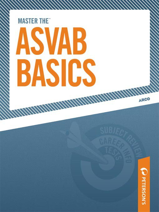 Title details for Master the ASVAB Basics by Peterson's - Available