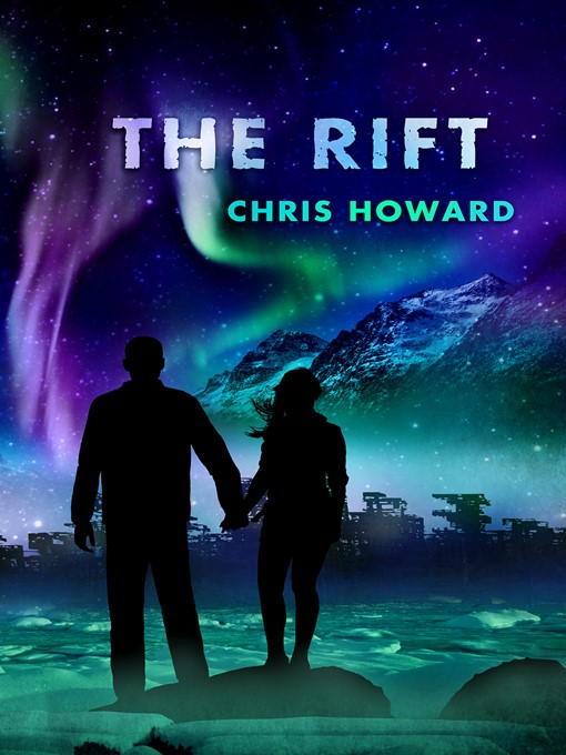 Title details for The Rift by Chris Howard - Wait list