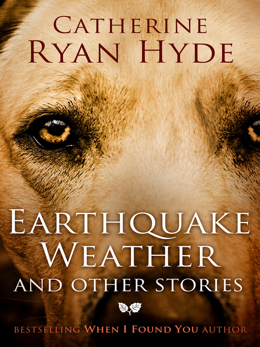 Title details for Earthquake Weather by Catherine Ryan Hyde - Available