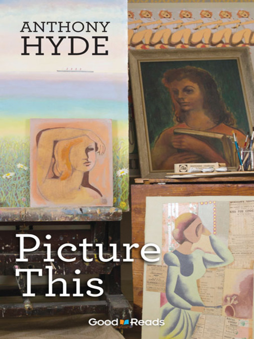 Title details for Picture This by Anthony Hyde - Available