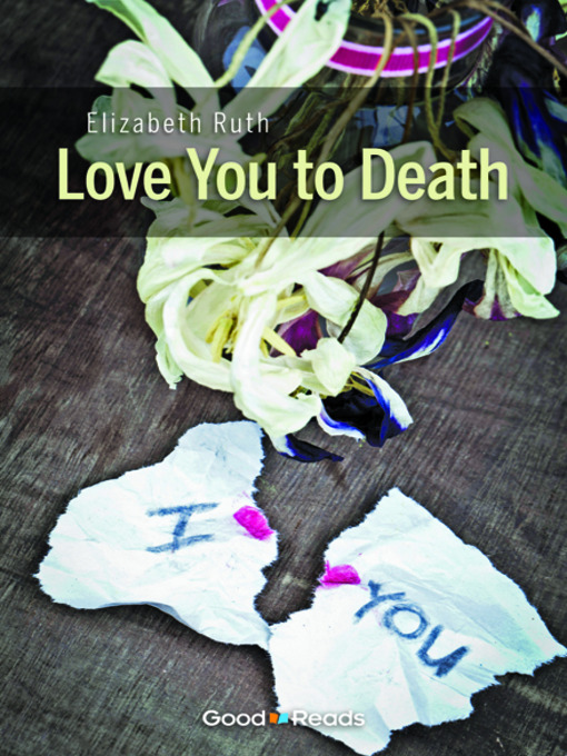 Title details for Love You to Death by Elizabeth Ruth - Available