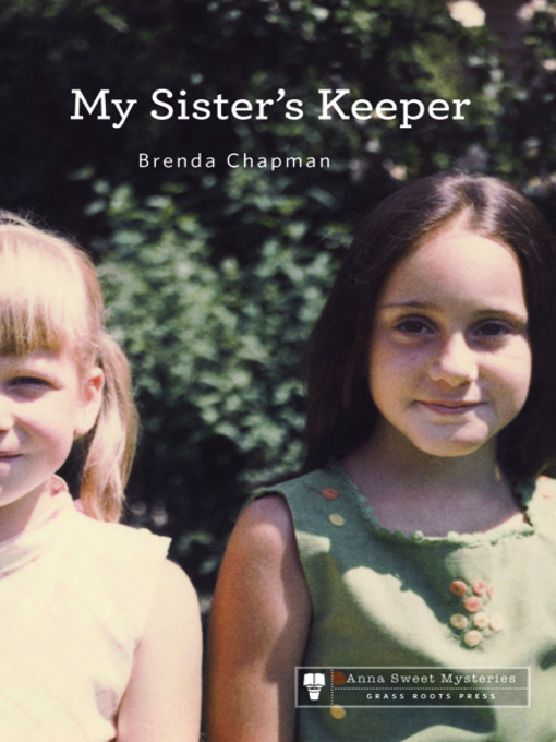 Title details for My Sister's Keeper by Brenda Chapman - Wait list