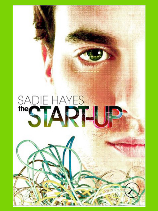 Title details for The Start-Up by Sadie Hayes - Wait list
