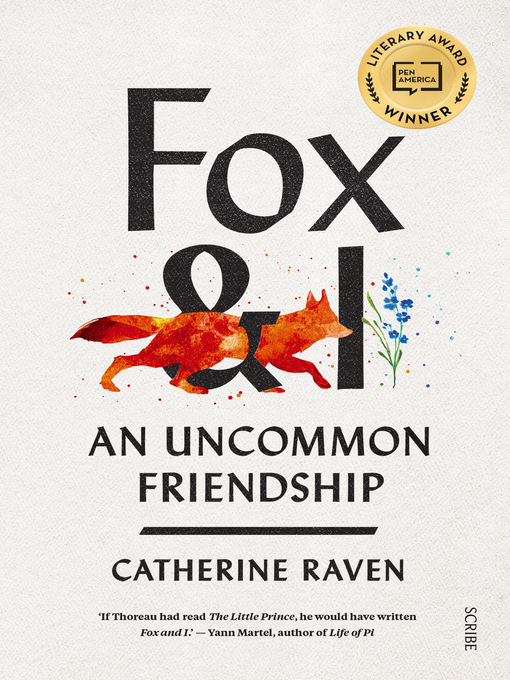 Title details for Fox and I by Catherine Raven - Available
