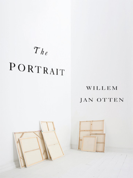 Title details for The Portrait by Willem Jan Otten - Available