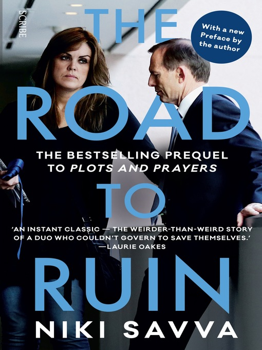 Title details for The Road to Ruin by Niki Savva - Available