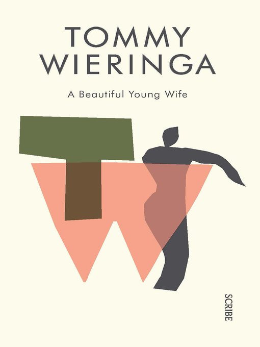 Title details for A Beautiful Young Wife by Tommy Wieringa - Available
