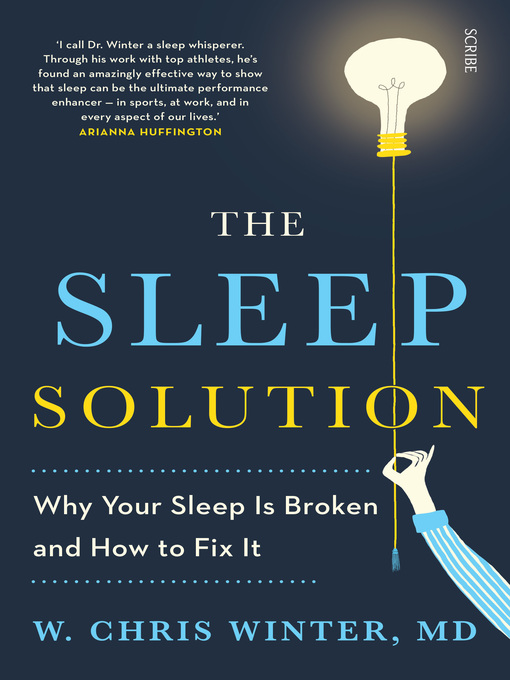 Title details for The Sleep Solution by W. Chris Winter - Available