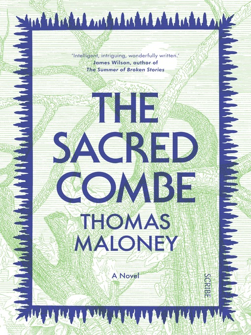 Title details for The Sacred Combe by Thomas Maloney - Available