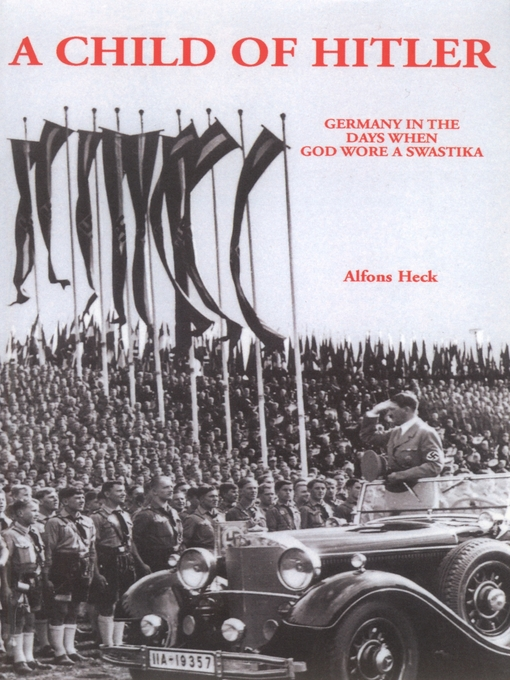 a literary analysis of a child of hitler by alfons heck A historical review of the book the burden of hitler's legacy by alfon's heck topic: a historical review of the book the burden of hitlers legacy by alfons heck.