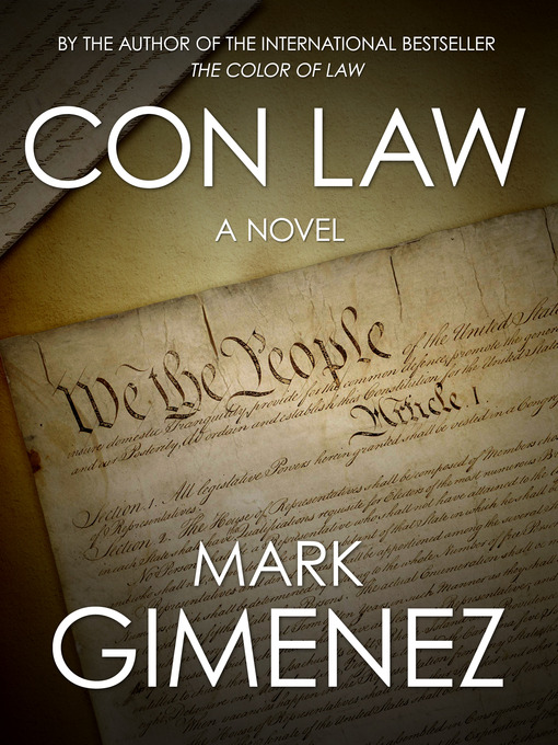 Title details for Con Law by Mark Gimenez - Available