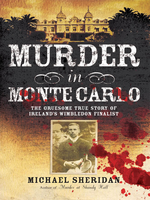 Title details for Murder in Monte Carlo by Michael Sheridan - Available