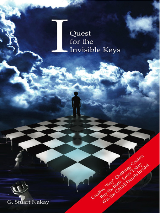 Title details for I Quest for the Invisible Keys by G. Stuart Nakay - Available