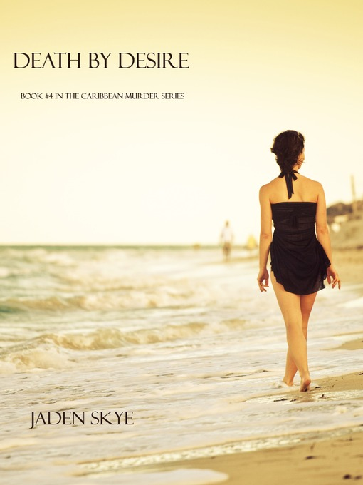 Title details for Death by Desire by Jaden Skye - Available
