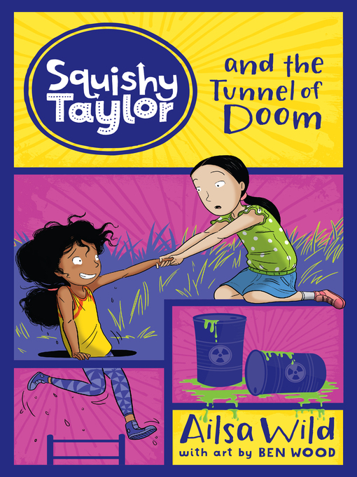 Title details for Squishy Taylor and the Tunnel of Doom by Ailsa Wild - Available