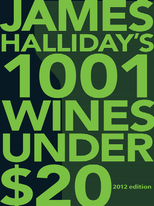 Title details for 1001 Wines Under $20 by James Halliday - Available
