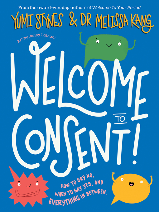 Title details for Welcome to Consent by Yumi Stynes - Available