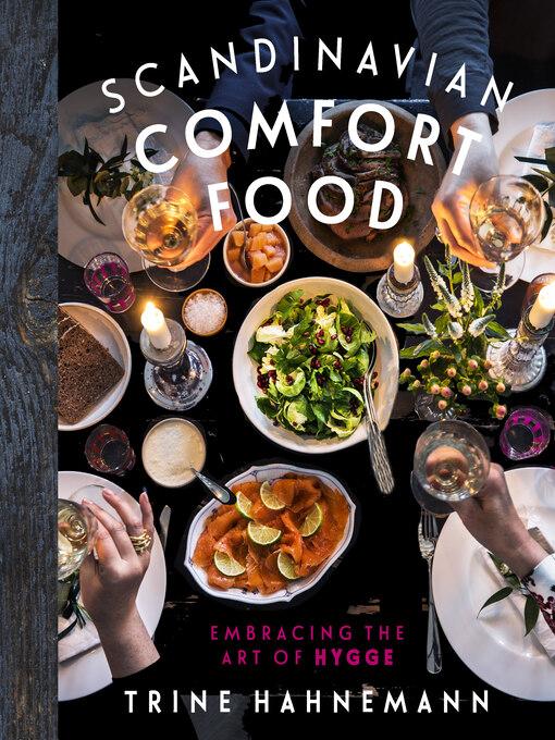 Upplýsingar um Scandinavian Comfort Food eftir Trine Hahnemann - Biðlisti