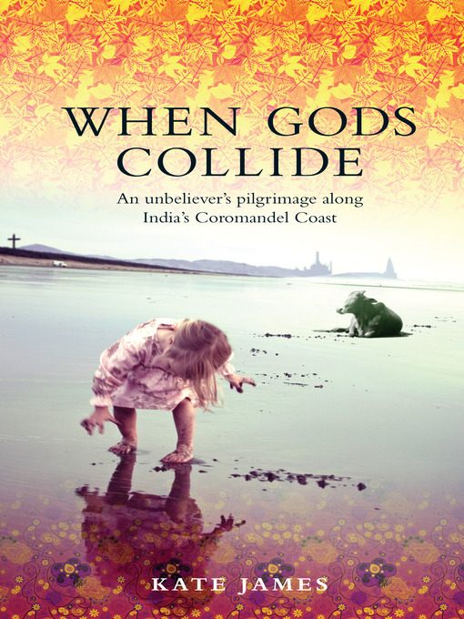 Title details for When Gods Collide by Kate James - Available