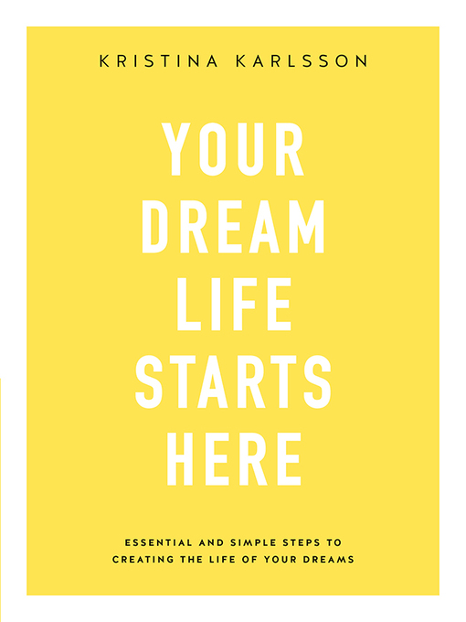 Your Dream Life Starts Here