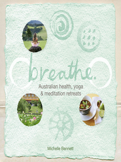 Breathe Australian health, yoga and meditation retreats