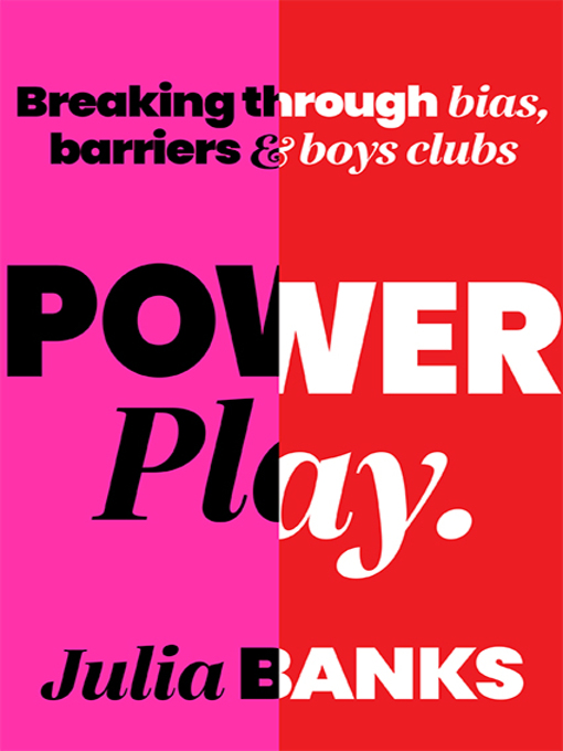 Title details for Power Play by Julia Banks - Wait list
