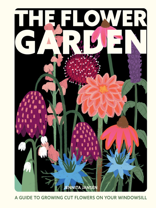 Title details for The Flower Garden by Jennita Jansen - Available
