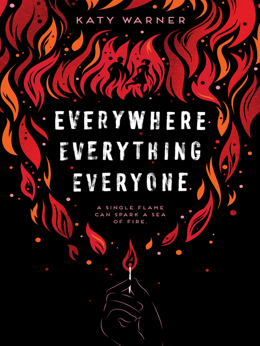 Title details for Everywhere Everything Everyone by Katy Warner - Available