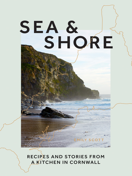 Title details for Sea & Shore by Emily Scott - Available