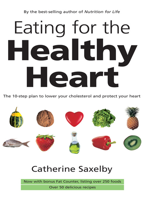 Title details for Eating for the Healthy Heart by Catherine Saxelby - Wait list