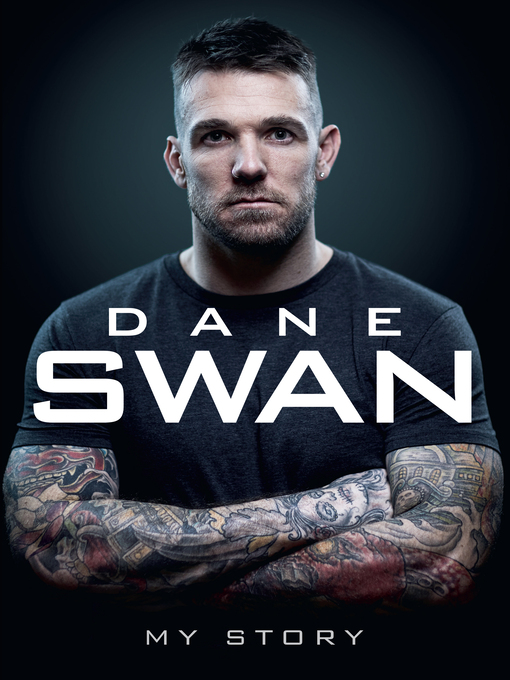 Title details for Dane Swan: My Story by Dane Swan - Available